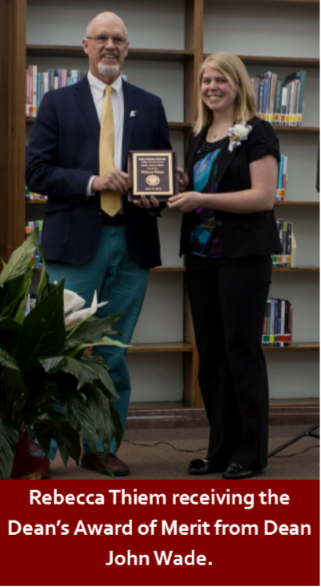 Dr. John Wade presents Rebecca Theim with the Dean's Award of Merit